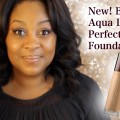 New-Becca-Aqua-Luminous-Perfecting-Foundation-Review-Demo