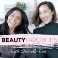 Beauty-Favorites-w-Chriselle-Lim-Teni-Panosian