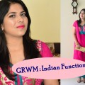 GRWM-Indian-Function-Makeup-Outfit-Bhumika-Thakkar