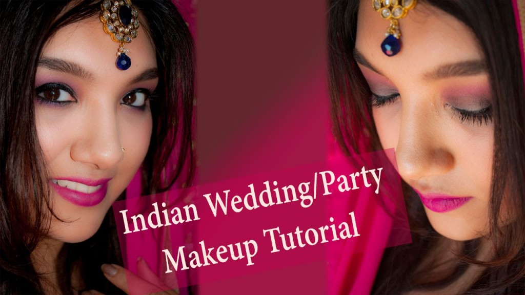 Indian Wedding Party Makeup Tutorial Nowchic