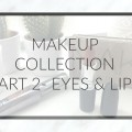MAKEUP-COLLECTION-PART-2-LIPS-EYES-HANNAH