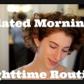 Updated-Morning-and-Nighttime-Skin-and-Hair-Routine