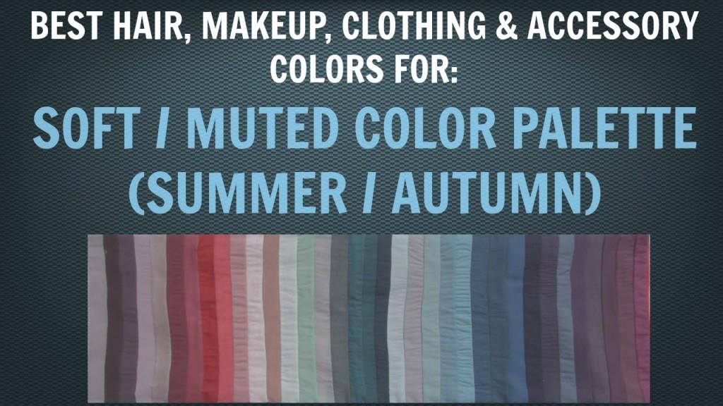 Soft Summer Soft Autumn Color Palette Best Hair