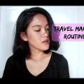 TRAVEL-MAKEUP-ROUTINE-TIPS-REGINA-PERTIWI
