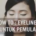 Tips-Tutorial-Cara-Memakai-Eyeliner-Untuk-Pemula-PETITE-PITA