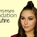 Summer-Foundation-Routine