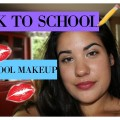 BACK-TO-SCHOOL-HIGH-SCHOOL-MAKEUP-TUTORIAL-Victoria