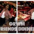 GRWM-Friends-Dinner-Makeup-Hair-Outfit