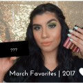 March-Favorites-Skincare-Hair-Makeup-Music-2017